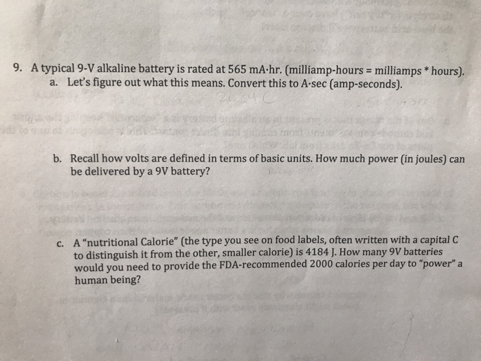 Solved: 9  A Typical 9-V Alkaline Battery Is Rated At 565