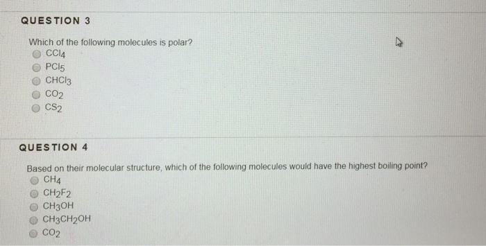 Solved Question 3 Which Of The Following Molecules Is Pol Chegg Com
