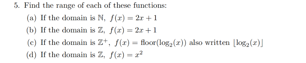 Solved 5 Find The Range Of Each Of These Functions A