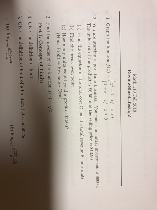 Solved: Math 110 Fall 2018 Review Sheet-Test #2 2-1 If >0