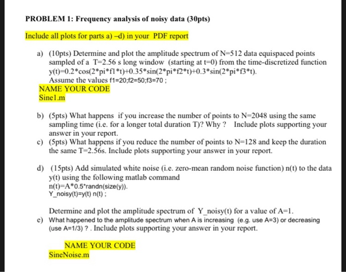 PROBLEM 1: Frequency Analysis Of Noisy Data (30pts