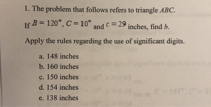 1 The Problem That Follows Refers To Triangle Abc B 120
