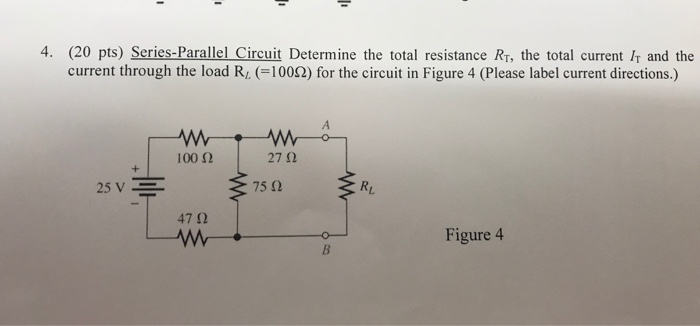 Solved: 4  (20 Pts) Series-Parallel Circuit Determine The