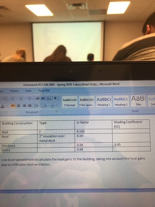 Please Use Excel To Calculate The Heat Gains To Th