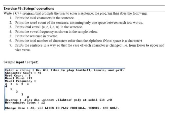 Solved: Exercise #3: Strings, Operations Write A C++progra