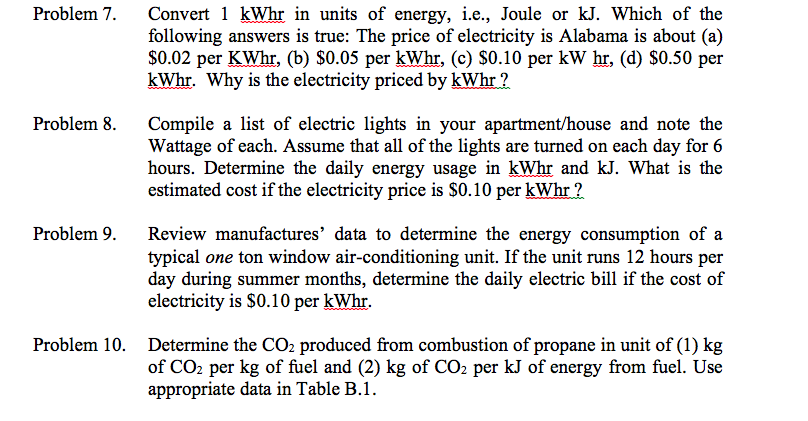 Problem 7 Convert 1 Kwhr In Units Of Energy Ie Joule Or