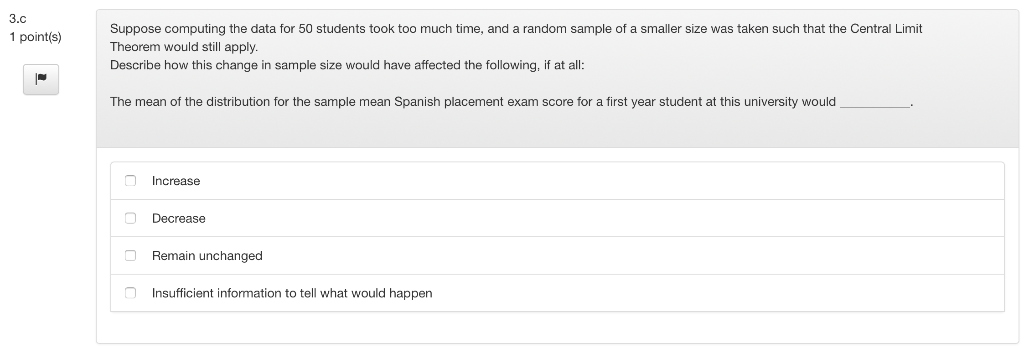 Solved: Question 3 Background: Spanish Test Scores Test Sc