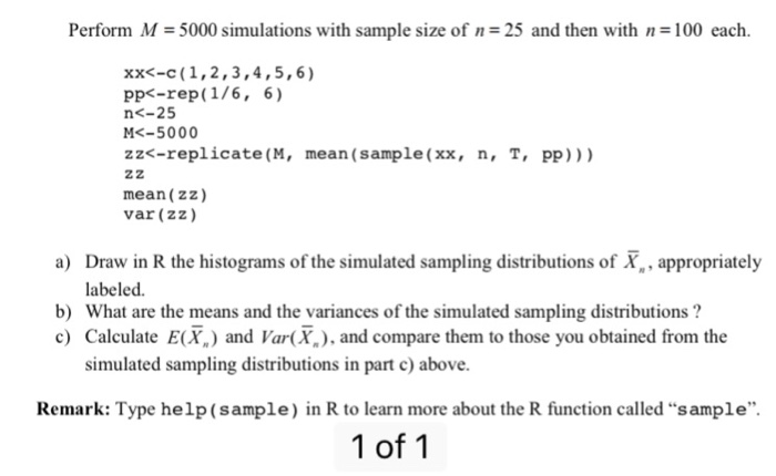 Solved: Perform M = 5000 Simulations With Sample Size Of N