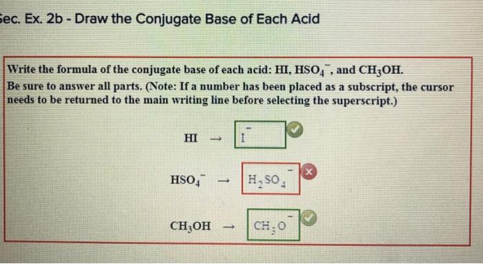 Solved: Ec. Ex. 2b-Draw The Conjugate Base Of Each Acid Wr ...