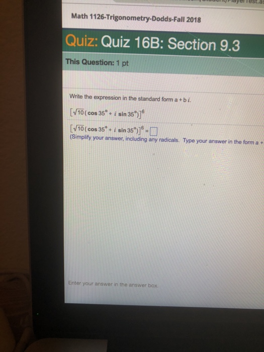 Solved: Math 1126-Trigonometry-Dodds-Fall 2018 Quiz: Quiz