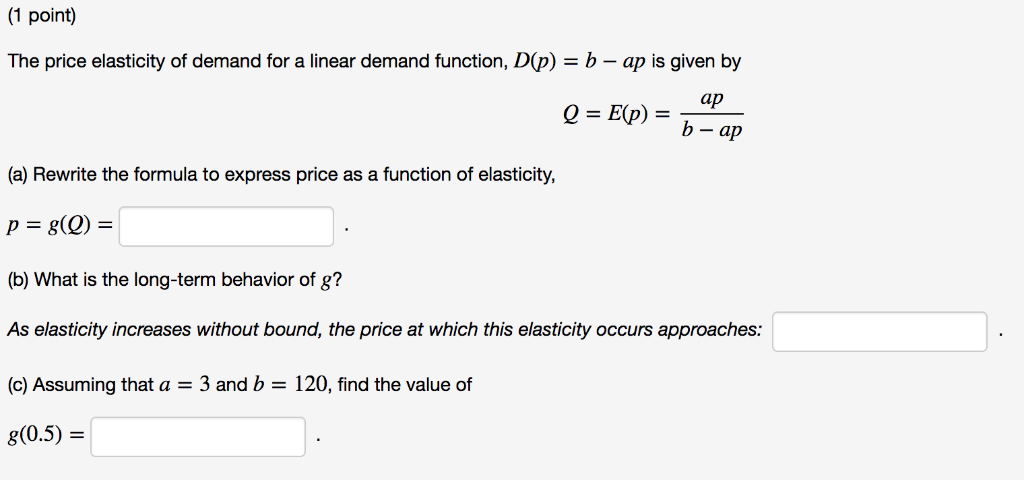 Solved 1 Point The Price Elasticity Of Demand For A Line