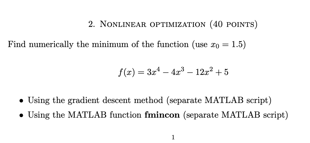 Solved: 2  NoNLINEAR OPTIMIZATION (40 POINTS) Find Numeric