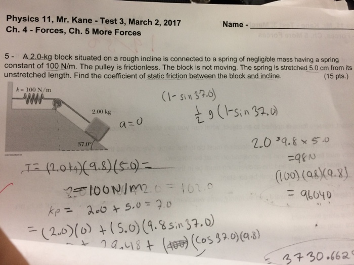 Solved: Physics 11, Mr  Kane - Test 3, March 2, 2017 Ch  4