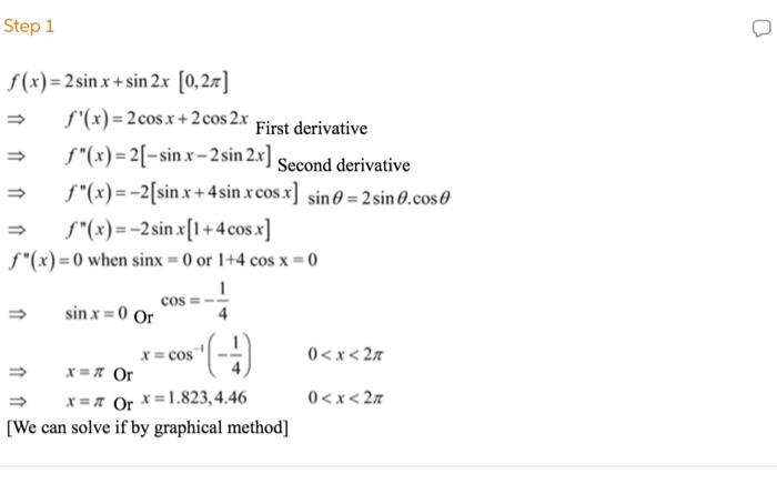 Solved: Step 1 F(x)-2sinx +sin 2x [0,2T /G)-2cos X + 2cos ...