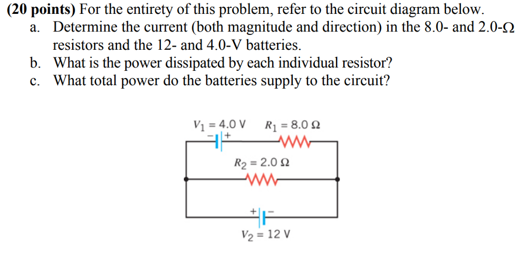 (20 points) for the entirety of this problem, refer to the circuit diagram