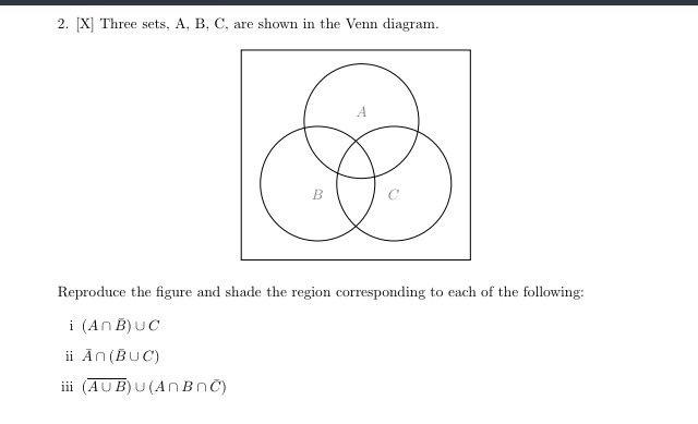 Solved Three Sets A B C Are Shown In The Venn Diagram