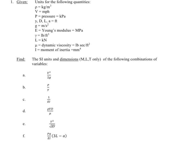 Given Units For The Following Quan Ies P Kg M3 V Mph Pressure
