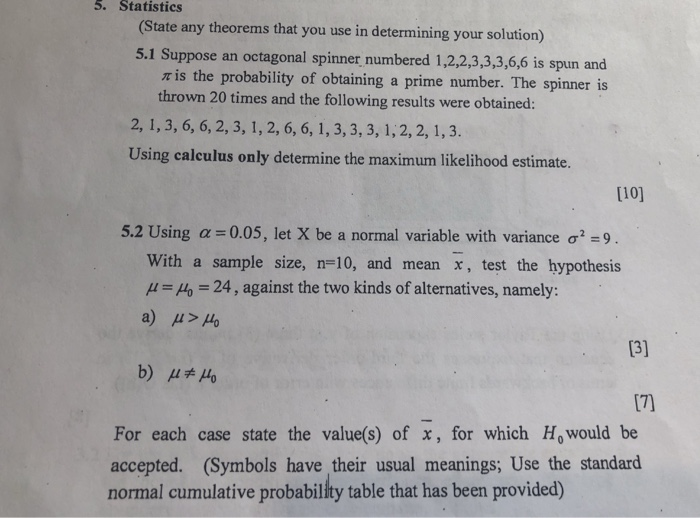 Solved 5 Statistics State Any Theorems That You Use In