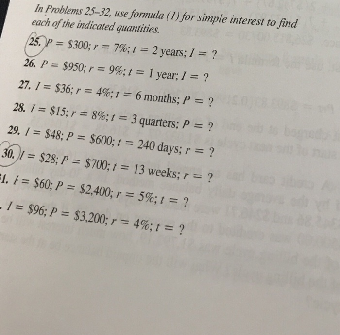 in problems 25 32 use formula 1 for simple interest to find
