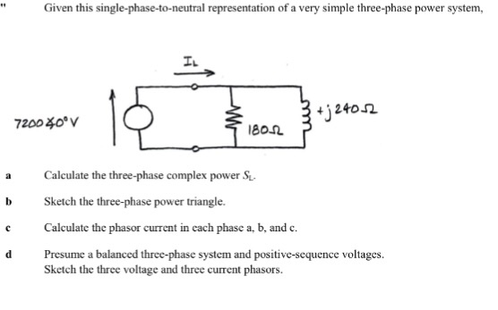 Solved: Given This Single-phase-to-neutral Representation