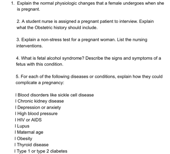 Solved: 1  Explain The Normal Physiologic Changes That A F