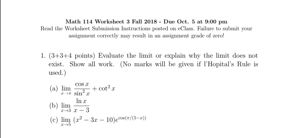 Solved: Math 114 Worksheet 3 Fall 2018 - Due Oct. 5 At 9:0 ...