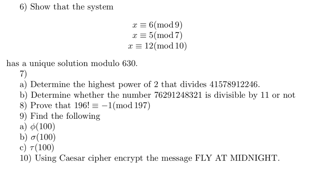 Solved: 6) Show That The System 6(mod 9) 5 (mod 7) 12(mod