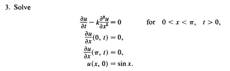 3. Solve Ви Lu (0, t) = 0, ах au 阮(77, 1) = 0, u (x, 0)-sin x.