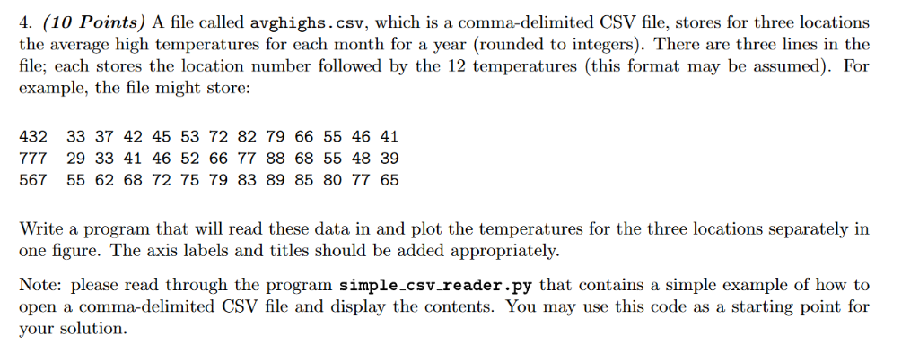 Solved: 4. (10 Points) A File Called Avghighs.csv, Which I ... on
