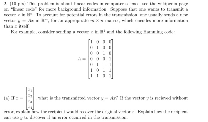 10 Pts This Problem Is About Linear Codes In Computer Science