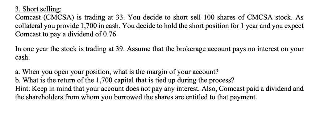 Solved 3 Short Ing Comcast Cmcsa Is Trading At 33