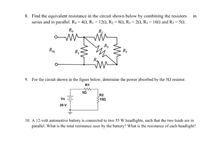 solved 8 find the equivalent resistance in the circuit s rh chegg com
