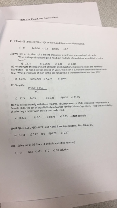 Solved: Math 220, Final Exam Answer Sheet 14) If PIA)-03