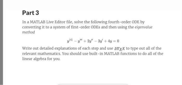 Solved: Part 3 In A MATLAB Live Editor File, Solve The Fol