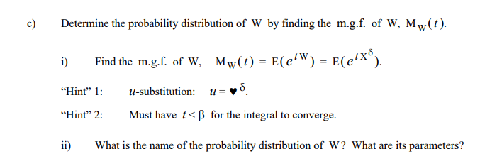 Solved: 1  The Weibull Distribution Has Many Applications