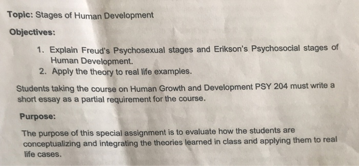 Solved Topic Stages Of Human Development Objectives   Topic Stages Of Human Development Objectives  Explain Freuds  Psychosexual Stages And Eriksons English Argument Essay Topics also The Thesis Statement In A Research Essay Should  Romeo And Juliet English Essay