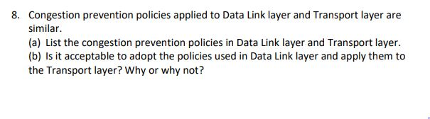 Solved: Congestion Prevention Policies Applied To Data Lin