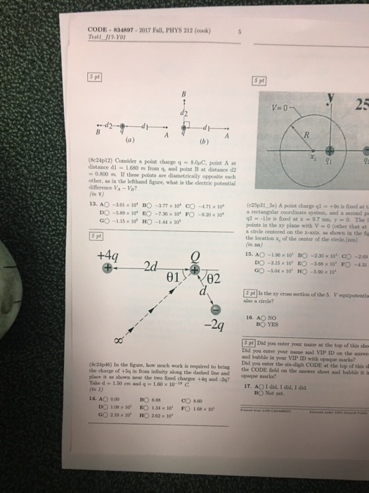 Solved: CODE 834897 2017 Fall, PHYS 212 (cook) Test 117 Yo