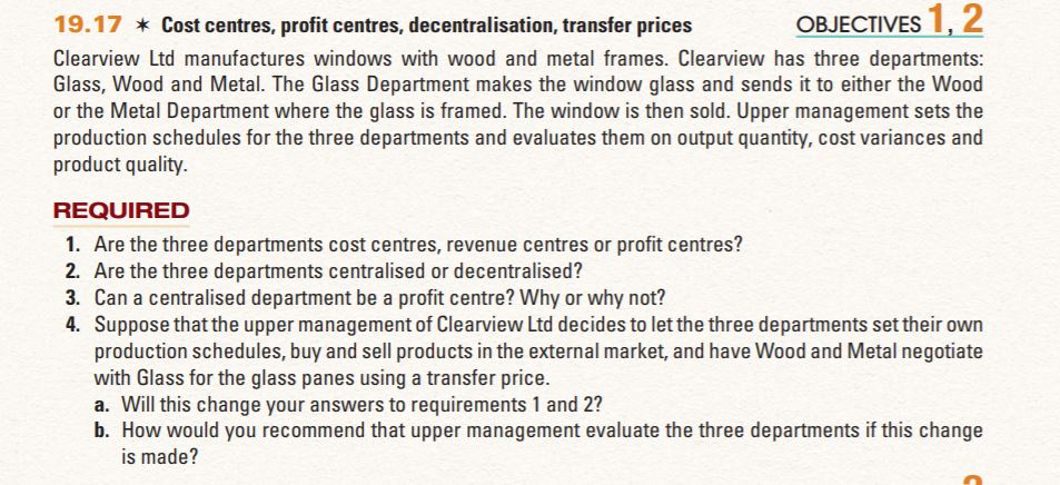 Solved 19 17 Cost Centres Profit Centres Decentralisa
