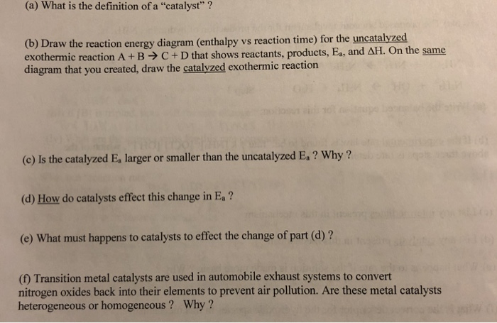 Solved A What Is The Definition Of A Catalyst B Dr