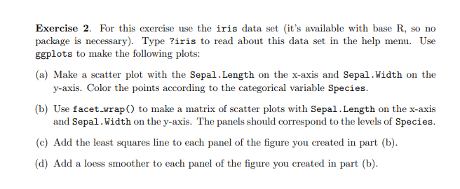 Solved: Exercise 2  For This Exercise Use The Iris Data Se