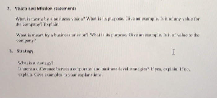 Solved 7 Vision And Mission Statements What Is Meant By