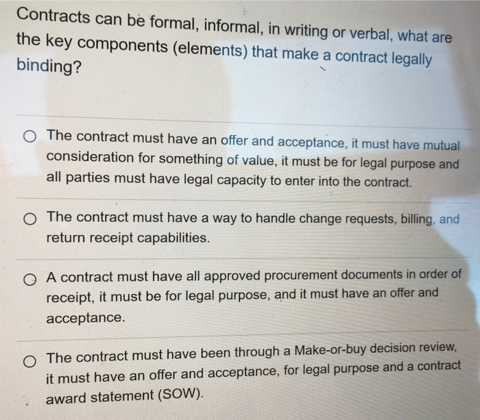 Solved: Contracts Can Be Formal, Informal, In Writing Or V