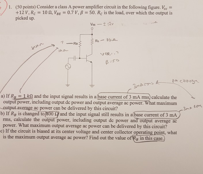 Solved: )1  (50 Points) Consider A Class A Power Amplifier