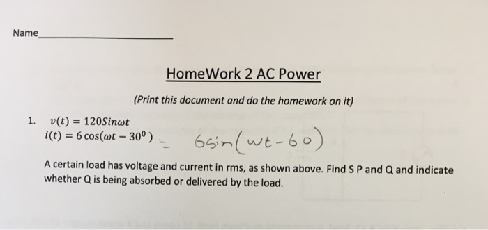 Solved: Name HomeWork 2 AC Power (Print This Document And ...