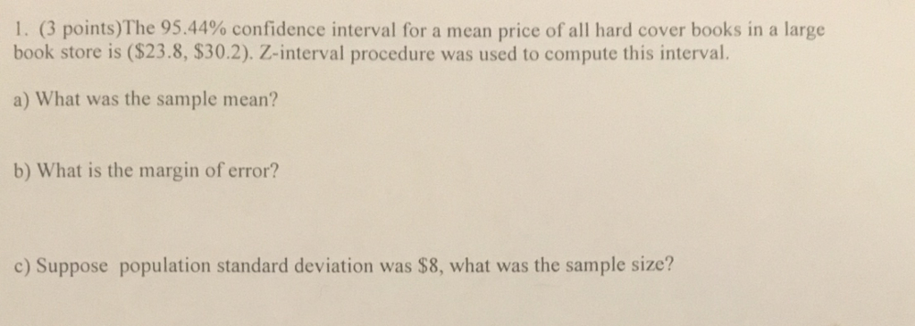 solved i 3 points the 95 44 confidence interval for a