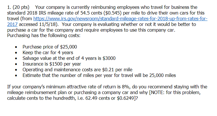 1  (20 Pts) Your Company Is Currently Reimbursing     | Chegg com