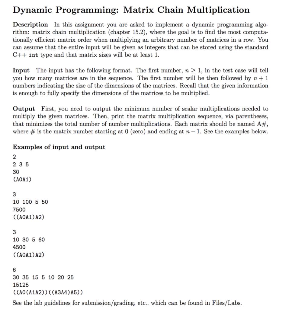 Solved: Dynamic Programming: Matrix Chain Multiplication D