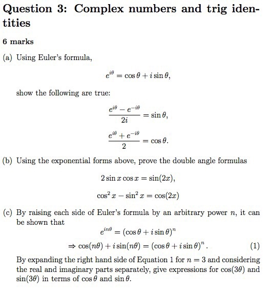 Solved: Question 3: Complex Numbers And Trig Iden- Tities