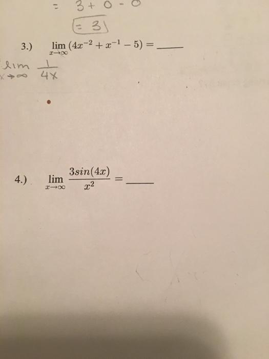 Solved: 3) Lim (4x-2-2-1-5) = Xim 4 ) Lim 3sin(4x) | Chegg com
